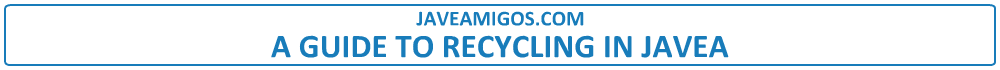 javeamigos.com | A GUIDE TO RECYCLING IN JAVEA